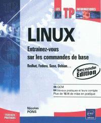 Linux : entraînez-vous sur les commandes de base : Redhat, Fedora, suse, Debian...