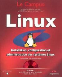 Linux : installation, configuration et administration des systèmes Linux