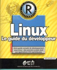 Linux : le guide du développeur