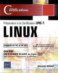 Linux : préparation à la certification LPIC-1 : examens LPI 101 et LPI 102