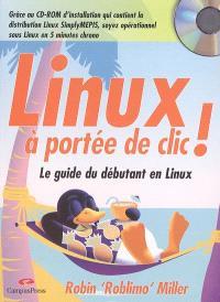 Linux à portée de clic : un guide pour les débutants