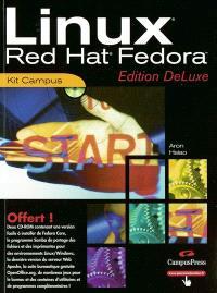 Linux Red Hat Fedora : edition DeLuxe