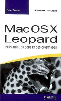 Mac OS X Leopard : l'essentiel du code et des commandes
