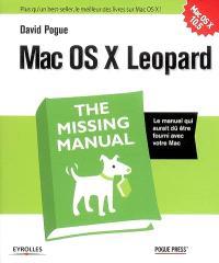 Mac OS X Leopard : the missing manual
