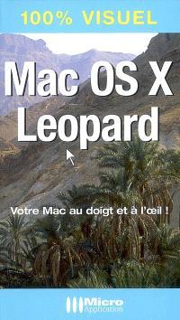 Mac OS X Leopard : votre Mac au doigt et à l'oeil !