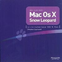 Mac OS X Snow Leopard : la vie numérique 100 % Mac