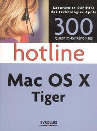 Mac OS X Tiger : 300 questions & réponses