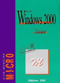 Microsoft Windows 2000 : utilisateur