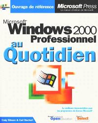 Microsoft Windows 2000 professionnel au quotidien