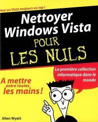 Nettoyer Windows Vista pour les nuls