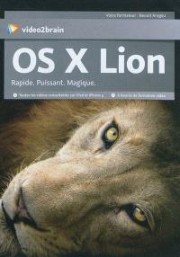OS X Lion : rapide, puissant, magique