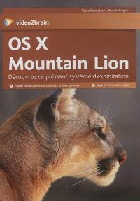 OS X Mountain Lion : découvrez ce puissant système d'exploitation