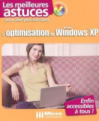Pour aller plus loin dans l'optimisation de Windows XP