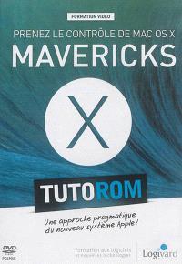 Prenez le contrôle de Mac OS X Mavericks : une approche pragmatique du nouveau système Apple