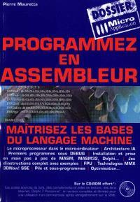 Programmez en assembleur : maîtrisez les bases du langage machine