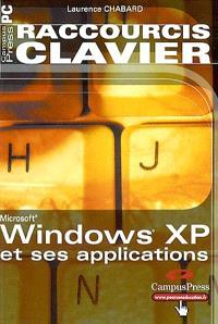 Raccourcis clavier : Windows XP et ses applications