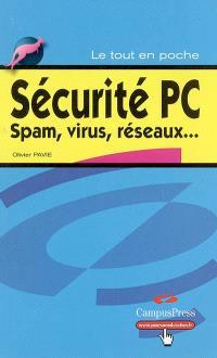 Sécurité PC : spam, virus, réseaux...