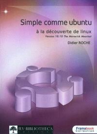 Simple comme Ubuntu v 10.10 (.10?) : à la découverte de Linux