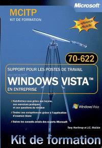 Support pour les postes de travail Microsoft Windows Vista en entreprise : MCITP, examen 70-622