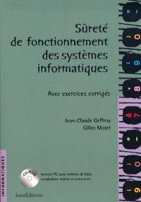 Sûreté de fonctionnement des systèmes informatiques : avec exercices corrigés