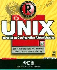 Unix : installation, configuration, administration