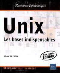 Unix : les bases indispensables