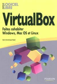 VirtualBox : faites cohabiter Windows, Mac OS et Linux