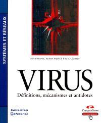 Virus : définitions, mécanismes et antidotes