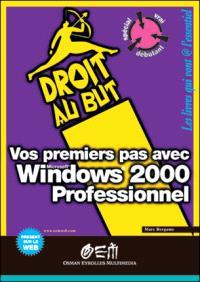 Vos premiers pas avec Windows 2000 professionnel