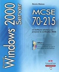 Windows 2000 Server : guide de formation MCSE, examen 70-215