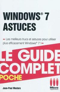 Windows 7 : astuces