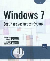 Windows 7 : sécurisez vos accès réseaux