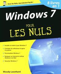 Windows 7 pour les nuls : 8 livres en 1