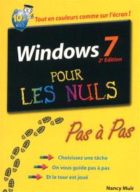 Windows 7 pour les nuls : pas à pas : tout en couleurs comme sur l'écran !