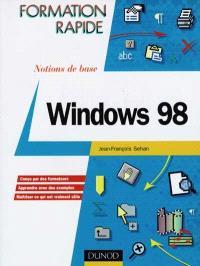 Windows 98 : notions de base