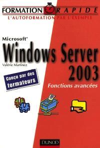 Windows Server 2003 : fonctions avancées