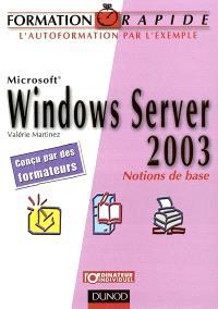 Windows Server 2003 : notions de bases