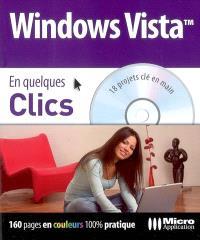Windows Vista : 18 projets clé en main
