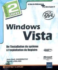 Windows Vista : de l'installation du système à l'exploitation du registre