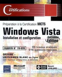 Windows Vista : installation et configuration : préparation à la certification MCTS