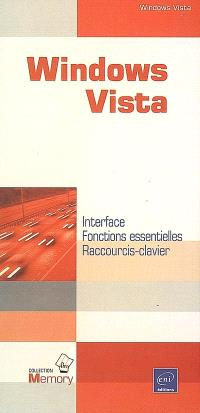 Windows Vista : interface, fonctions essentielles, raccourcis-clavier