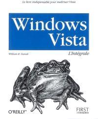 Windows Vista : l'intégrale