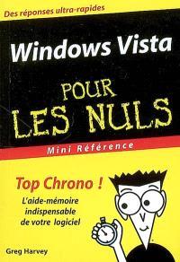 Windows Vista pour les nuls : l'aide-mémoire indispensable de votre logiciel