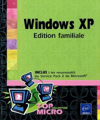 Windows XP : édition familiale