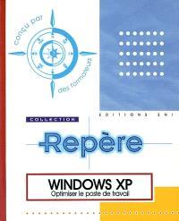 Windows XP : optimiser le poste de travail