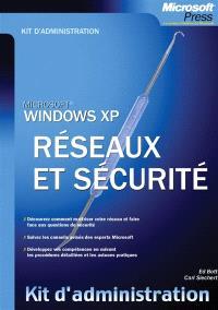 Windows XP : réseau et sécurité
