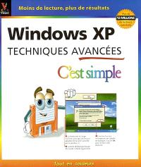 Windows XP : techniques avancées