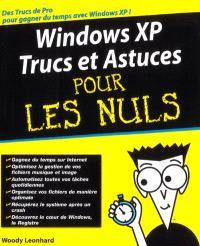 Windows XP : trucs et astuces pour les nuls