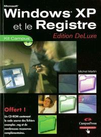 Windows XP et le registre : edition DeLuxe