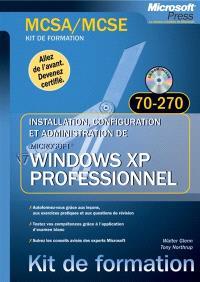 Windows XP Pro : examens MCSA et MCSE 70-270